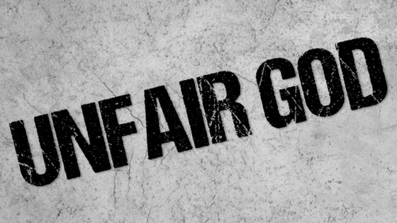9 24 17 Sermon - Unfair God - Shawnee Community Christian Church